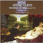 Antonio Valente: Intavolatura Di Cimbalo CD NEW