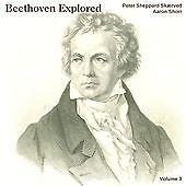 Beethoven Explored Vol. 3 (Skaerved/shorr) CD NEW