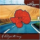 A Land for the Many, The Simon Hopper Band, Good Used CD