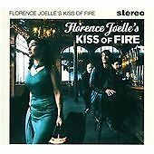 FLORENCE JOELLE'S KISS OF FIRE (CD ZOLTAN RECORDS 2011)