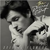 BRANDON-FLOWERS-034-THE-DESIRED-EFFECT-034-CD-BRAND-NEW-AND-SEALED