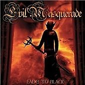 Evil Masquerade - Fade To Black (2009)  CD  NEW/SEALED  SPEEDYPOST
