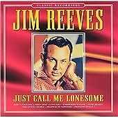 Just Call Me Lonesome, Reeves, Jim, Very Good