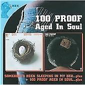 100 Proof Aged in Soul Somebody's Been Sleeping/100 Proof Aged in Soul (CD) NEW