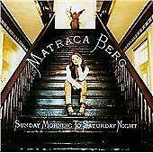 Matraca Berg - Sunday Morning to Saturday Night (1997)