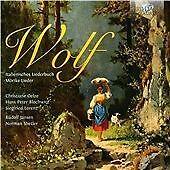 Hugo Wolf - Wolf: Italienisches Liederbuch; Mörike-Lieder (2013)