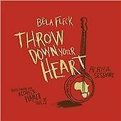 Béla Fleck - Throw Down Your Heart, Tales from the Acoustic Planet, Vol. 3 (Afr…