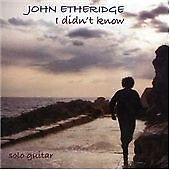 John Etheridge  I Didn039t Know CD  Excellent Condition  Free Fast Postage - <span itemprop=availableAtOrFrom>Cheltenham, United Kingdom</span> - John Etheridge  I Didn039t Know CD  Excellent Condition  Free Fast Postage - Cheltenham, United Kingdom
