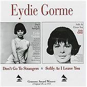 Eydie Gorme-Don't Go to Strangers/Softly As I Leave You CD NEW