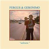 Fergus & Geronimo - Unlearn (2011)  CD  NEW/SEALED  SPEEDYPOST