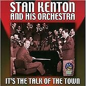 KENTON, STAN-It`s The Talk of The Town CD NEW