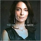 ALMA MICIC - THE HOURS * NEW CD