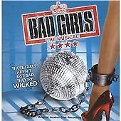 ORIGINAL LONDON CAST - BAD GIRLS THE MUSICAL New CD