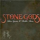 Stone Gods - Silver Spoons & Broken Bones - CD