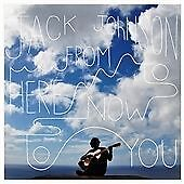Jack Johnson-From Here to Now to You  (US IMPORT)  CD NEW