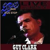 Guy Clark Live From Dixies Bar & Bus Stop CD ***NEW***