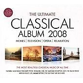 Ultimate Classical Album 2008 Movies  Television  Composers  Relaxation - <span itemprop=availableAtOrFrom>Southport, Merseyside, United Kingdom</span> - Ultimate Classical Album 2008 Movies  Television  Composers  Relaxation - Southport, Merseyside, United Kingdom