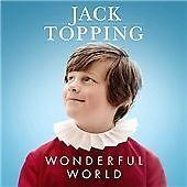 Wonderful World, Jack Topping,