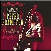 Peter-Frampton-Show-Me-The-Way-The-Collection-CD-Looks-hardly-played
