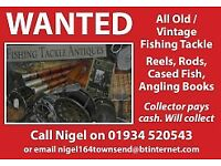 WANTED ALL OLD - VINTAGE FISHING TACKLE