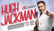 Hugh Jackman - Live In Concert Hornsby Hornsby Area Preview