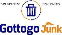 JUNK REMOVAL--  Gottogo Junk 519-819-9322-- Garbage Removal