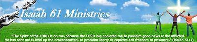 Isaiah 61 Ministries