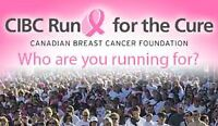 Wanted: CIBC Run for the Cure Volunteers Oct 4