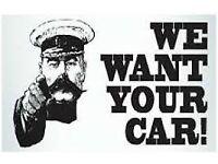 WE WANT YOUR CAR VAN TRUCK CARAVANS CAMPERS TIPPERS 4X4 MPV WANTED SCRAP NON RUNNER MOT FAILURE CASH