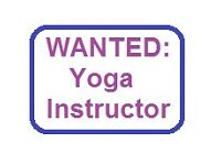 WANTED: Yoga Instructor