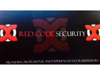 Door supervisors required to join our RedCode Security Team