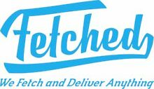 Fetched: We Fetch & Deliver Anything Brisbane City Brisbane North West Preview