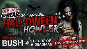 2 x tix to 100.3 The Bear's Halloween Howler featuring Bush X