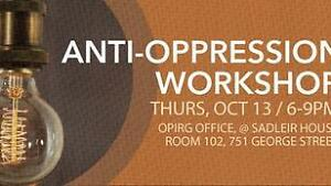 OPIRG hosts Anti-Oppression Workshop Peterborough Peterborough Area image 1