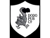 ON THE HUNT FOR A GREAT DUTY MANAGER - AGM IN 6 MONTHS - Dodo Pub Co