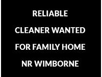 Cleaner required for 6 hours per week for family home - near Wimborne