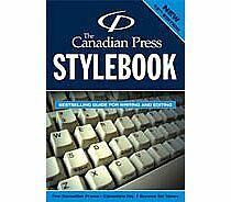 The Canadian Press STYLEBOOK, 13th Ed.