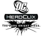 Heroclix Dark Knight Rises