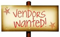 Vendors wanted for upcoming shows!