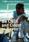 Be calm and count to seven op DVD