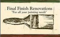 Final Finish-Interior Painting and Drywall Repairs 15$ per hour.
