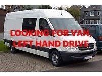 Looking for van, left hand drive