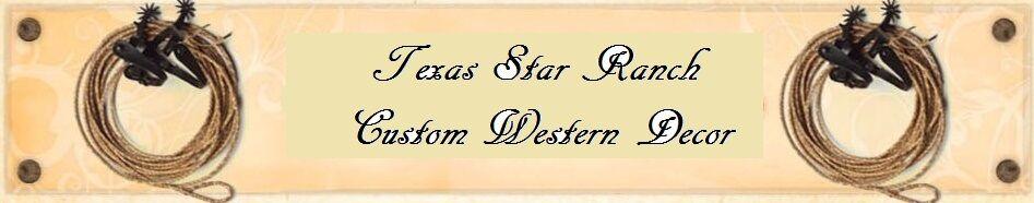 TEXAS-STAR-RANCH,ALL THINGS WESTERN