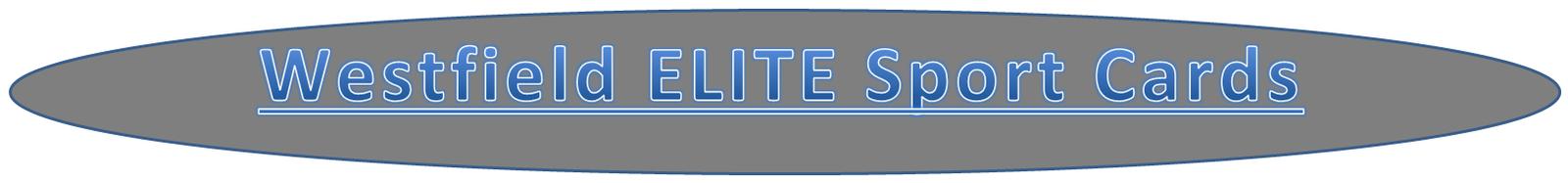 Westfield ELITE SportsCards