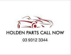 HOLDEN WRECKER HOLDEN PARTS ASTRA COMMODORE VIVA CRUZE EPICA Sunshine Brimbank Area Preview