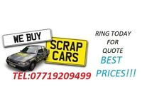 SCRAP CARS WANTED******* ALL AREAS*******