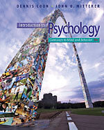 Introduction to Psychology, Gateway to Mind and Behavior 13th ed