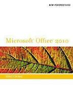 Microsoft Office 2010 First Course