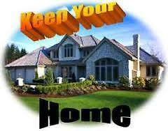 I WILL HELP YOU KEEP YOUR HOUSE
