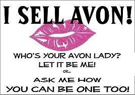 Customer Search is On ... Wish You had an A v o n Lady ?